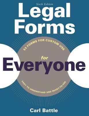 Legal Forms for Everyone by Carl W. Battle