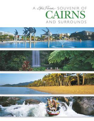 A Souvenir of Cairns and Surrounds by Steve Parish