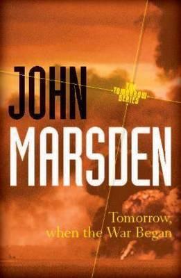 Tomorrow, When the War Began  1 by John Marsden