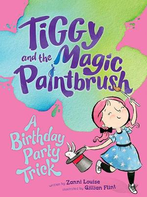 A Birthday Party Trick by Zanni Louise
