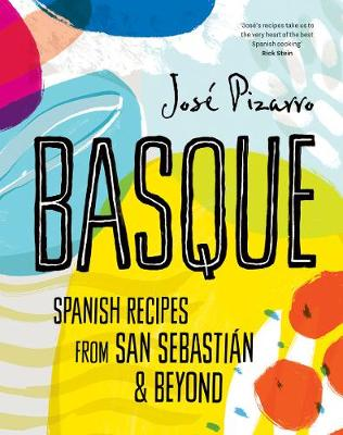 Basque (compact edition): Spanish Recipes from San Sebastian and Beyond book