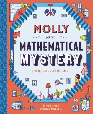 Molly and the Mathematical Mystery by Eugenia Cheng