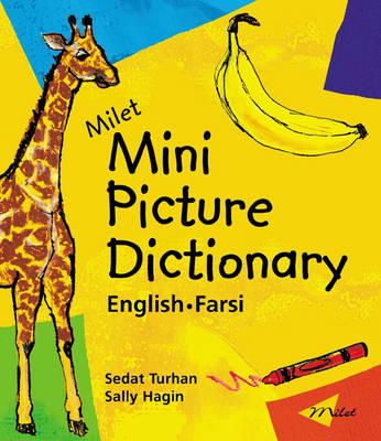 Milet Mini Picture Dictionary (farsi-english) by Sedat Turhan