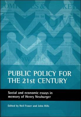 Public Policy for the 21st Century by Neil Fraser