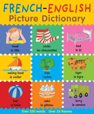 French-English Picture Dictionary by Catherine Bruzzone