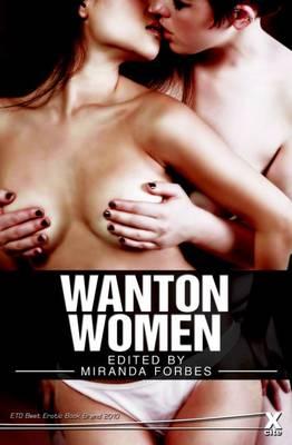 Wanton Women by Miranda Forbes