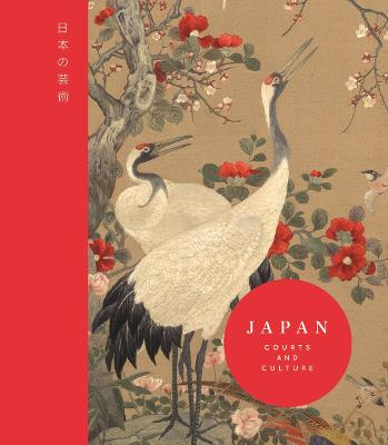 Japan: Courts and Culture by Rachel Peat