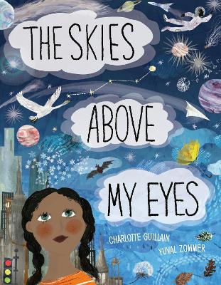 Skies Above My Eyes by Charlotte Guillain