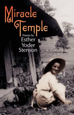 Miracle Temple by Esther Yoder Stenson