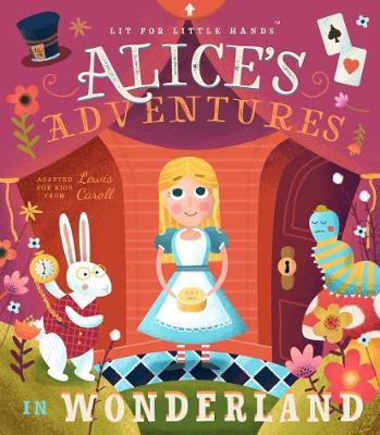 Lit for Little Hands: Alice's Adventures in Wonderland by Lewis Carroll
