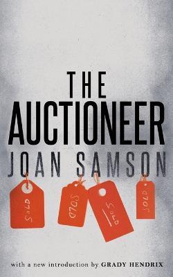 The Auctioneer (Valancourt 20th Century Classics) by Joan Samson
