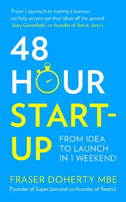 48-Hour Start-up by Fraser Doherty