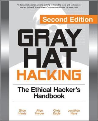 Gray Hat Hacking by Shon Harris
