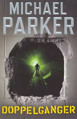 Doppelganger by Michael Parker