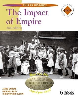 This Is History: Impact of Empire 2nd Edition Pupil's Book by Christopher Culpin