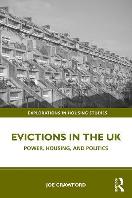 Evictions in the UK: Power, Housing, and Politics by Joe Crawford
