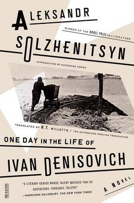 One Day in the Life of Ivan Denisovich by Aleksandr Isaevich Solzhenitsyn