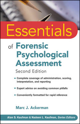 Essentials of Forensic Psychological Assessment, Second Edition by Marc J. Ackerman