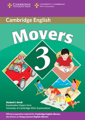Cambridge Young Learners English Tests Movers 3 Student's Book book