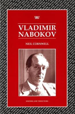 Vladimir Nabokov by Neil Cornwell