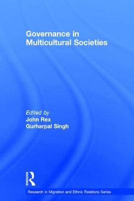 Governance in Multicultural Societies by Gurharpal Singh