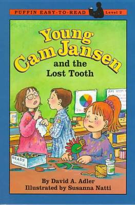 Young CAM Jansen and the Lost Tooth Mystery by David A Adler