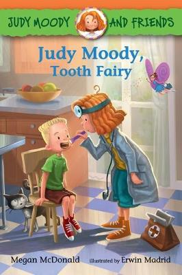Judy Moody and Friends: Judy Moody, Tooth Fairy by McDonald Megan