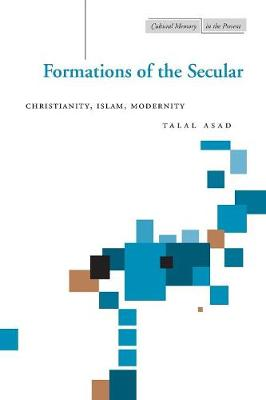 Formations of the Secular by Talal Asad