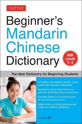 Beginners Mandarin Chinese Dictionary by Li Dong
