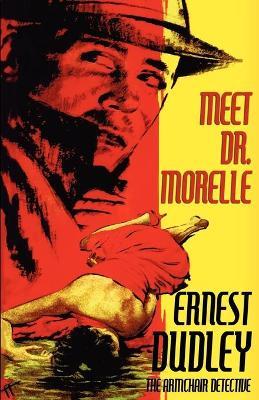 Meet Dr. Morelle by Ernest Dudley