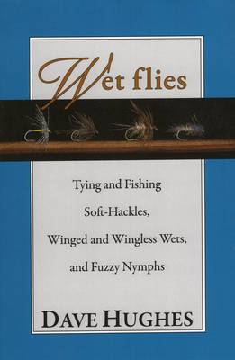 Wet Flies by Dave Hughes