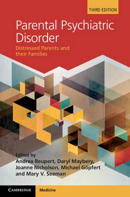 Parental Psychiatric Disorder by Andrea Reupert