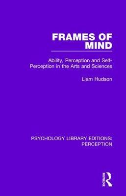 Frames of Mind by Liam Hudson