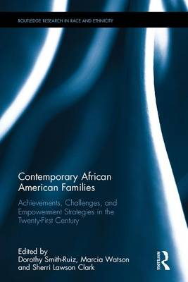 Contemporary African American Families by Dorothy Smith-Ruiz