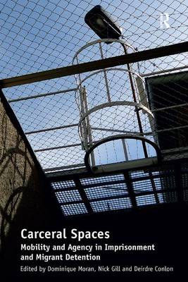 Carceral Spaces book