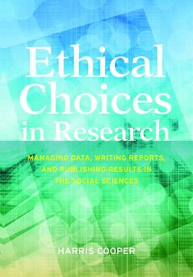 Ethical Choices in Research by Harris Cooper