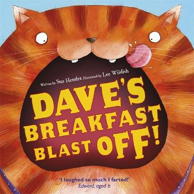 Dave's Breakfast Blast Off! by Sue Hendra