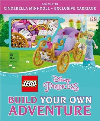 LEGO Disney Princess: Build Your Own Adventure by Tim Johnson