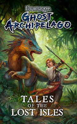 Frostgrave: Ghost Archipelago: Tales of the Lost Isles by Joseph A. McCullough