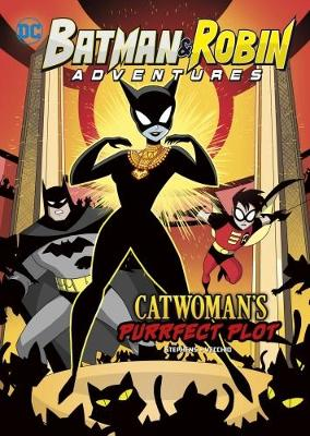 Catwoman's Purrfect Plot by Sarah Hines Stephens
