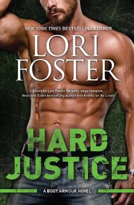 HARD JUSTICE by Lori Foster