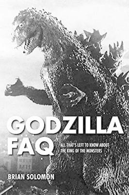 Godzilla FAQ by Brian Solomon