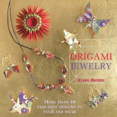 Origami Jewelry by Ayako Brodek