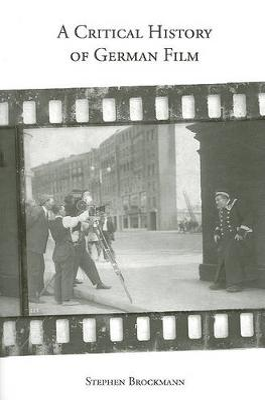 Critical History of German Film by Stephen Brockmann