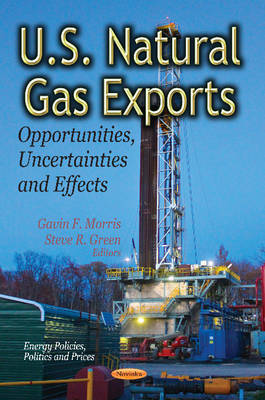 U.S. Natural Gas Exports by Gavin F. Morris