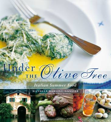 Under the Olive Tree by Manuela Darling-Gansser