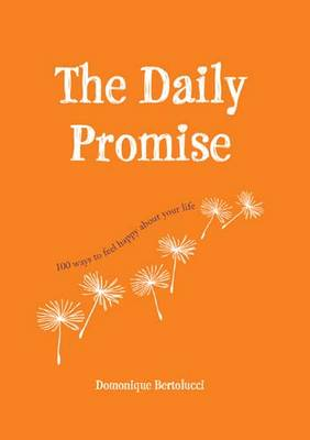 The Daily Promise by Domonique Bertolucci