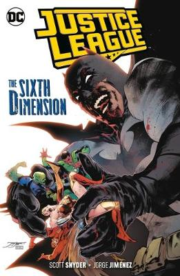 Justice League Volume 4: The Sixth Dimension by Scott Snyder