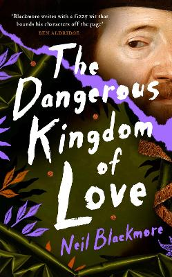 The Dangerous Kingdom of Love book