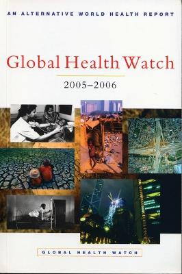 Global Health Watch 2005-06 by People's Health Movement